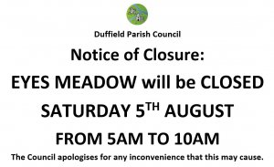 Notice of Closure: Eyes Meadow, Saturday 5th August 5am - 10am